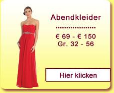 Abendkleider € 69,- bis € 150,-